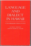 Language and Dialect in Hawaii A Sociolinguistic History to 1935