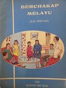 Berchakap Melayu.  Jilid Pertama. (Malay primer - illustrated)