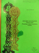 Etudes Gulmance (Haute-Volta). [Studies in the Gurma Language of Burkina Faso or Upper Volta - text in French] Phonologie, Classes Nominales, Lexiques.