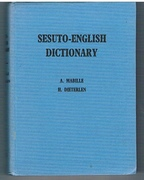 Sesuto - English Dictionary. Revised and considerably enlarged by H. Dieterlen. (Sotho into English Dictionary). Ninth edition.