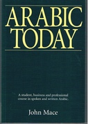 Arabic Today A student, business and professional course in spoken and written Arabic.