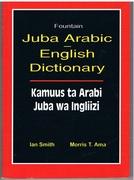 Juba Arabic English Dictionary: Kamuus ta Arabi Juba wa Ingliizi