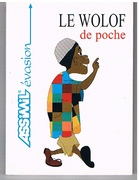 Guide poche wolof [Pocket guide to Wolof for French speakers].