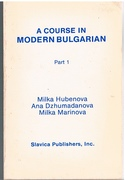 A Course in Modern Bulgarian Part 1