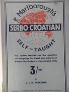 Serbo-Croatian Self-Taught by the Natural Method with Phonetic Pronunciation. Thimm's System. Marlborough's Self-Taught Series.