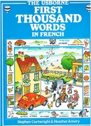 The First Thousand Words in French - With Easy Pronunciation Guide First 1000 Words series.