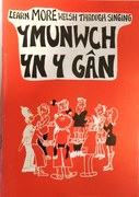 Learn More Welsh through Singing. Ymunwch yn y Gân.