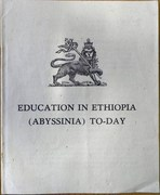 Education in Ethiopia (Abyssinia) To-Day.