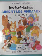 Les Farfeluches Les Farfeluches aiment les animaux en 227 mots.