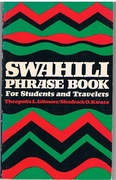 Swahili Phrase Book for Students and Travellers