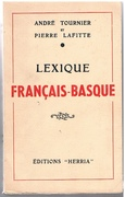 Lexique français - basque.  [French into Basque (Bas-Navarrais &