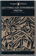 Tristan.  Translated entire for the first time.  With the surviving fragments of Tristran of Thomas. Newly translated. With an Introduction by A. T. Hatto. Penguin Classics.
