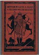 Yr ail Lyfr Dewrion Llys a LLan.  A Second Welsh Reader.
