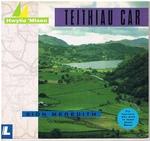 Teithiau Car For learners who wish to learn about Wales.  Hwylio 'Mlaen. Cyfres Hwylio 'Mlaen.