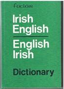 Irish English, English Irish Dictionary. Foclóir.