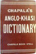 Chapala's Anglo-Khasi Dictionary. (English into Khasi)
