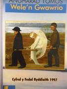 Wele'n Gwawrio (Novel in Welsh)