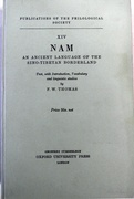 Nam.  An ancient language of the Sino-Tibetan borderland Text, with Introduction, Vocabulary and linguistic studies.