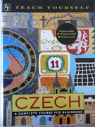 Teach Yourself Czech A Complete Course for Beginners. Book and Cassette Pack. Coursebook + 90 min Cassette.