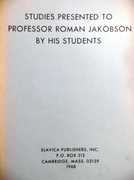 Studies Presented to Professor Roman Jakobson by his Students.