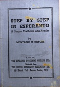 Step by Step in Esperanto.  A Simple Textbook for English-speaking students with graduated reading-matter and numerous exercises. For class teaching or for home study.