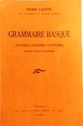 Grammaire basque. (Navarro - Labourdin Littéraire) (Grammar of Basque [Navarrais - Labourdins]). Édition revue et corrigée.