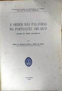 A ordem das palavras no portugues arcaico (frases de verbo transitivo) [Text in Portuguese].
