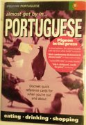 Pigeon Portuguese Almost Get by in Portuguese