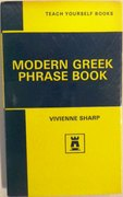 Teach Yourself Modern Greek Phrase Book.