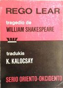 Rego Lear (King Lear in Esperanto) Serio-Oriento-Okcidento.