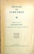 Pensoj de Zamenhof Tradukitaj el Esperanto La Internacia Helpingvo Tutmonda.  Français, English, Deutsch, Italiano