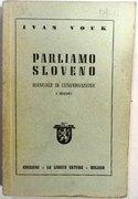 Parliamo Sloveno. Manuale de Conversazione