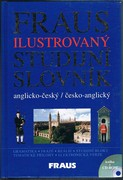 Fraus Illustrated English-Czech and Czech-English Dictionary ilustrovaný studijní slovník: anglicko-ceský