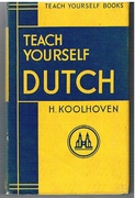 Teach Yourself Dutch. Teach Yourself Books.