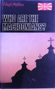 Who are the Macedonians? Second Edition.