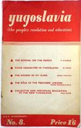 Yugoslavia (the people's revolution and education). N. E. F. Monograph No. 8.