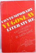 Contemporary Yugoslav Literature. A Sociopolitical Approach.