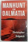 Manhunt in Dalmatia.