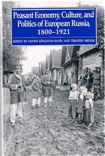 Peasant Economy, Culture and Politics of European Russia, 1800-1921
