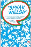 'Speak Welsh'. An Introduction to the Welsh Language.  combining a simple