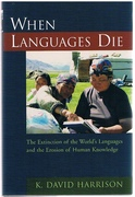 When Languages Die The Extinction of the World's Languages and the Erosion of Human Knowledge. Oxford Studies in Sociolinguistics.
