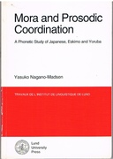 Mora and Prosodic Coordination: A Phonetic Study of Japanese, Eskimo and Yoruba