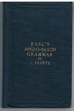 THORPE, Benjamin. RASK, Erasmus.