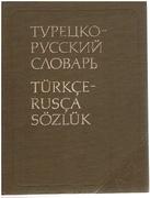 Turkish-Russian dictionary.  Turetsko-russkii slovar'. Türkçe-rusça