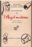 Dictionnaire de l'Argot Moderne. [French slang] Nouvelle édition.  Revue et Augmentée.
