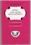 Sense and Sense Development. Language Library. Edited by Eric Partridge and Simeon Potter.