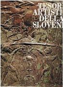 Tresori Artistici della Slovenia.  Art Treasures of Slovenia