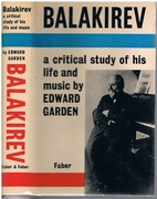 Balakirev. A Critical Study of his Life and Music