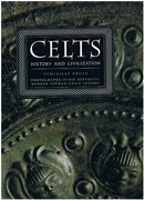 The Celts History and Civilisation