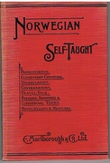 Norwegian Self-Taught .  By the Natural Method with phonetic